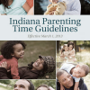 Indiana's Parenting Time Guidelines Revised