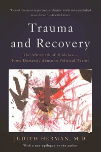 Trauma and Recovery, by Dr. Judith Herman