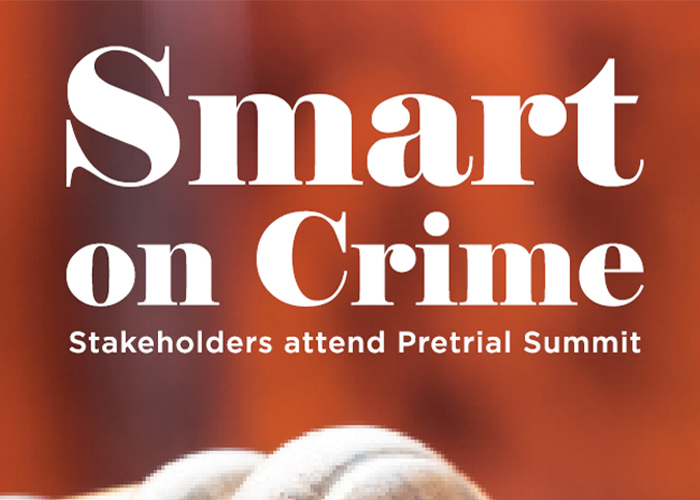 Decorative: Smart on Crime: Stakeholders attend Pretrial Summit