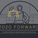 2020 Forward: A Vision for the Future of Indiana's Justice System